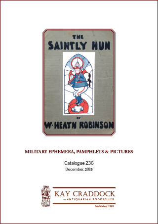 Catalogue 236: Military Ephemera, Pamphlets and Pictures