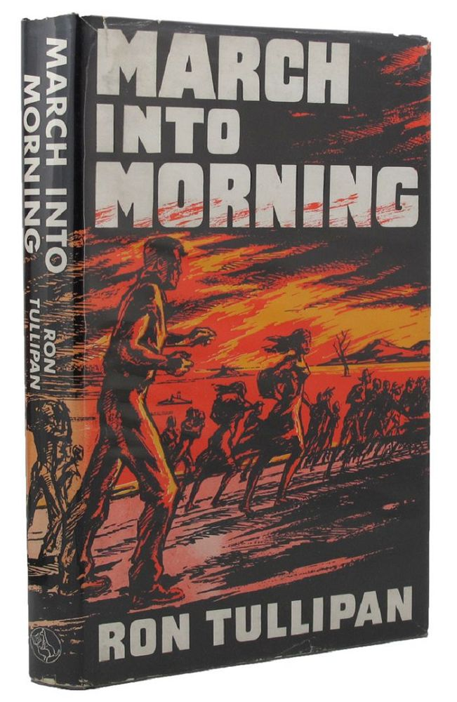 MARCH INTO MORNING. Ron Tullipan.