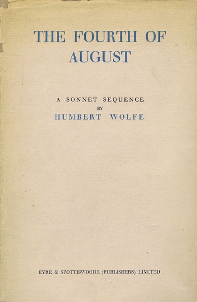 THE FOURTH OF AUGUST. Humbert Wolfe.