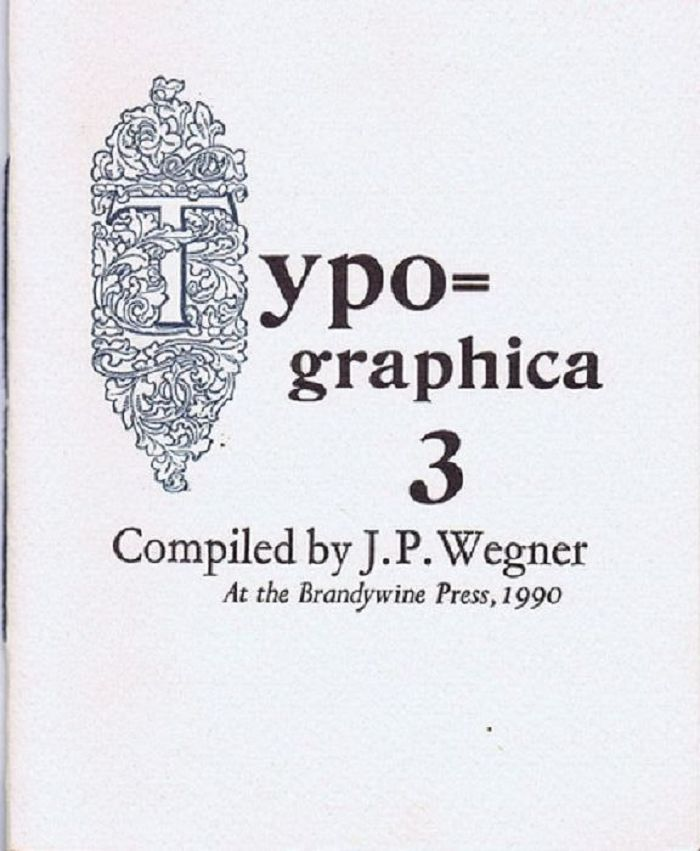 TYPOGRAPHICA 3 [cover title]. J. P. Wegner, Compiler.