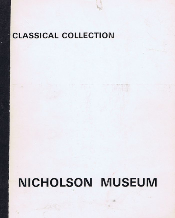 CLASSICAL COLLECTION. Nicholson Museum University of Sydney.