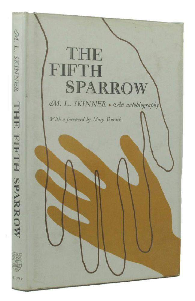 THE FIFTH SPARROW. M. L. Skinner.