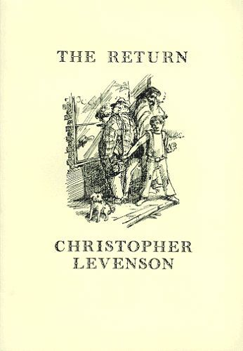 THE RETURN. Christopher Levenson.