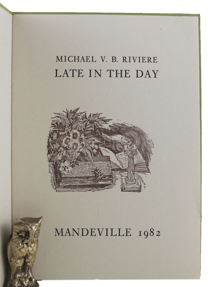 LATE IN THE DAY. Michael V. B. Riviere.
