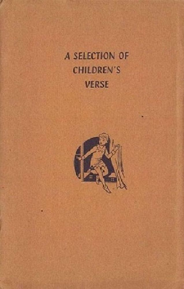 A SELECTION OF CHILDREN'S VERSE. Alfred Lubran, Compiler.
