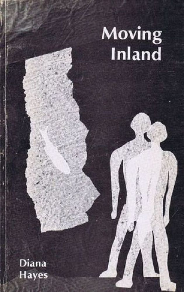 MOVING INLAND: POEMS 1977-1978. Diana Hayes.