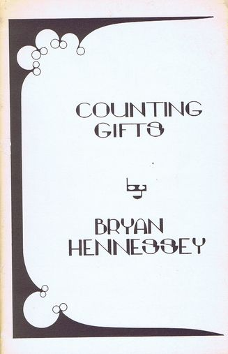 COUNTING GIFTS. Bryan Hennessey.
