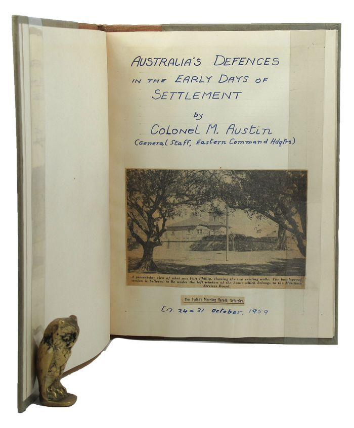 AUSTRALIA'S DEFENCES IN THE EARLY DAYS. Australian Defence Force, Colonel M. Austin.