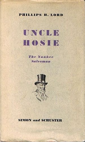 UNCLE HOSIE. Phillips H. Lord.
