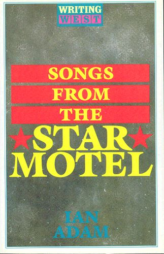 SONGS FROM THE STAR HOTEL. Ian Adam.