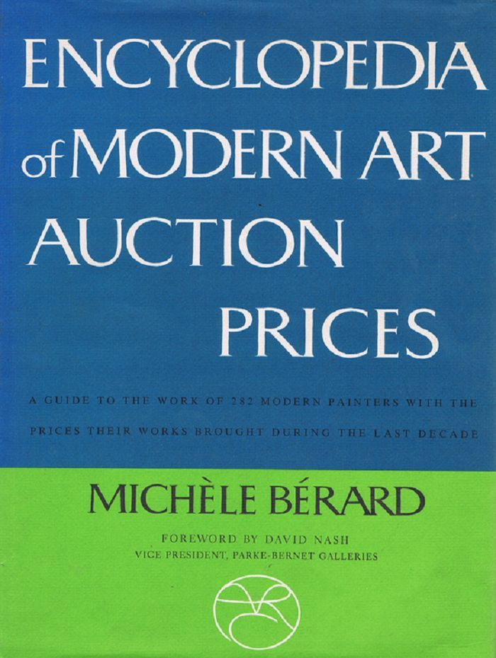 ENCYCLOPEDIA OF MODERN ART AUCTION PRICES. Michele Berard.