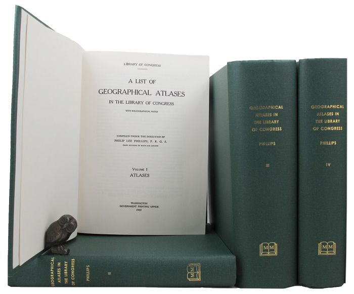 A LIST OF GEOGRAPHICAL ATLASES IN THE LIBRARY OF CONGRESS. Philip Lee Phillips.
