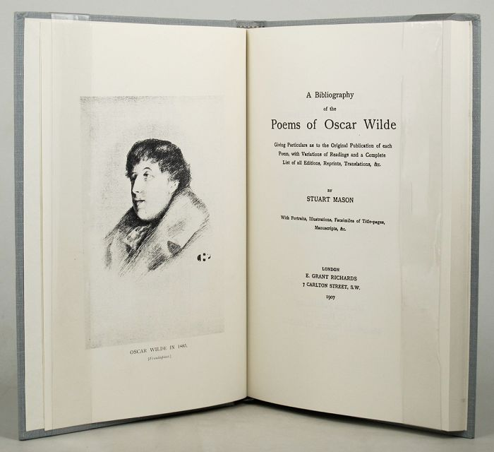 A BIBLIOGRAPHY OF THE POEMS OF OSCAR WILDE. Oscar Wilde, Stuart Mason, Christopher Sclater Millard, Pseudonym.