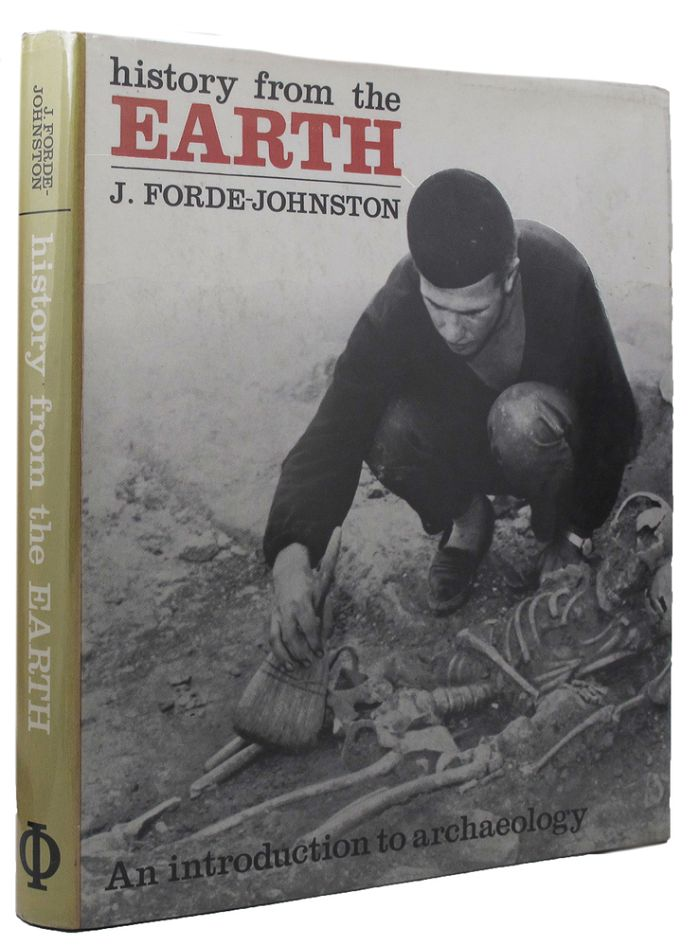 HISTORY FROM THE EARTH. J. Forde-Johnston.
