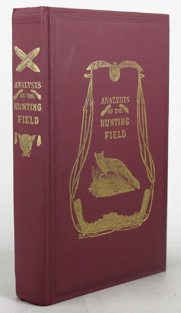 THE ANALYSIS OF THE HUNTING FIELD;. R. S. Surtees, Surtees Society.