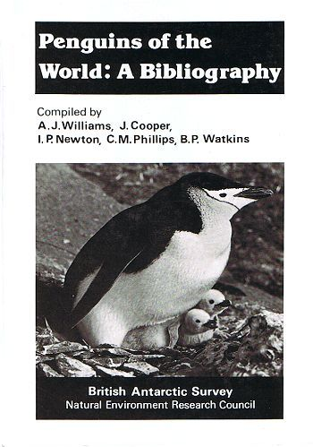 PENGUINS OF THE WORLD: A BIBLIOGRAPHY. A. J. Williams, J. Cooper, I. P. Newton, C. M. Phillips, B. P. Watkins.