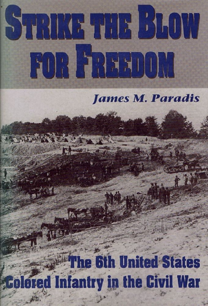 STRIKE THE BLOW FOR FREEDOM. James M. Paradis.