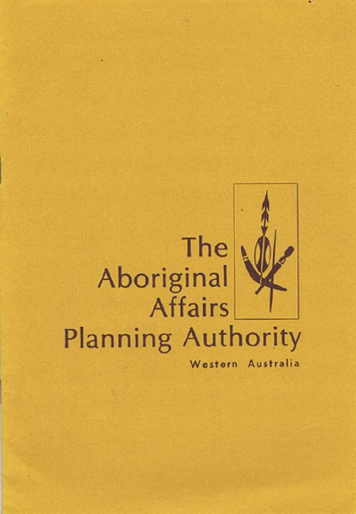 THE ABORIGINAL AFFAIRS PLANNING AUTHORITY. Aboriginal Affairs Planning Authority.