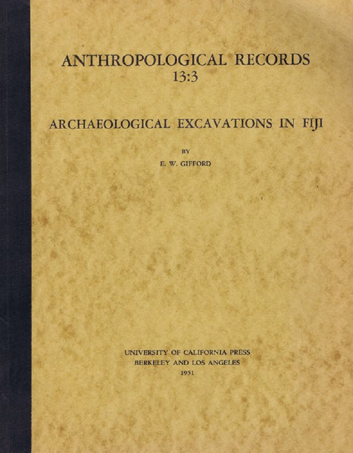 ARCHAEOLOGICAL EXCAVATIONS IN FIJI. E. W. Gifford.