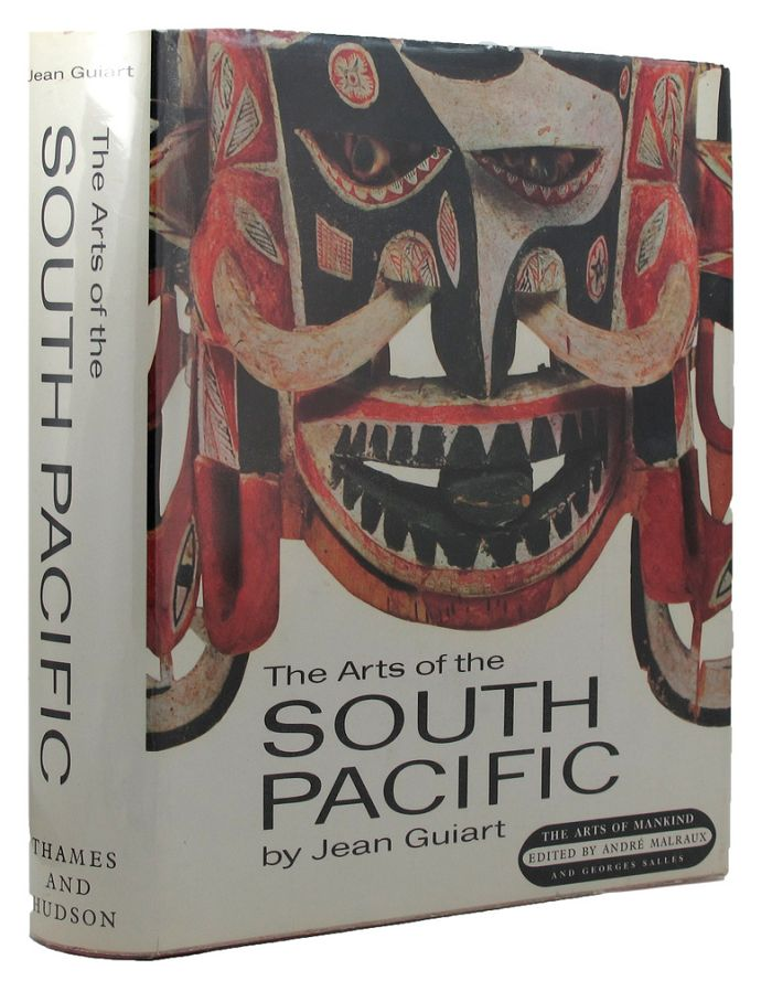 THE ARTS OF THE SOUTH PACIFIC. Jean Guiart.