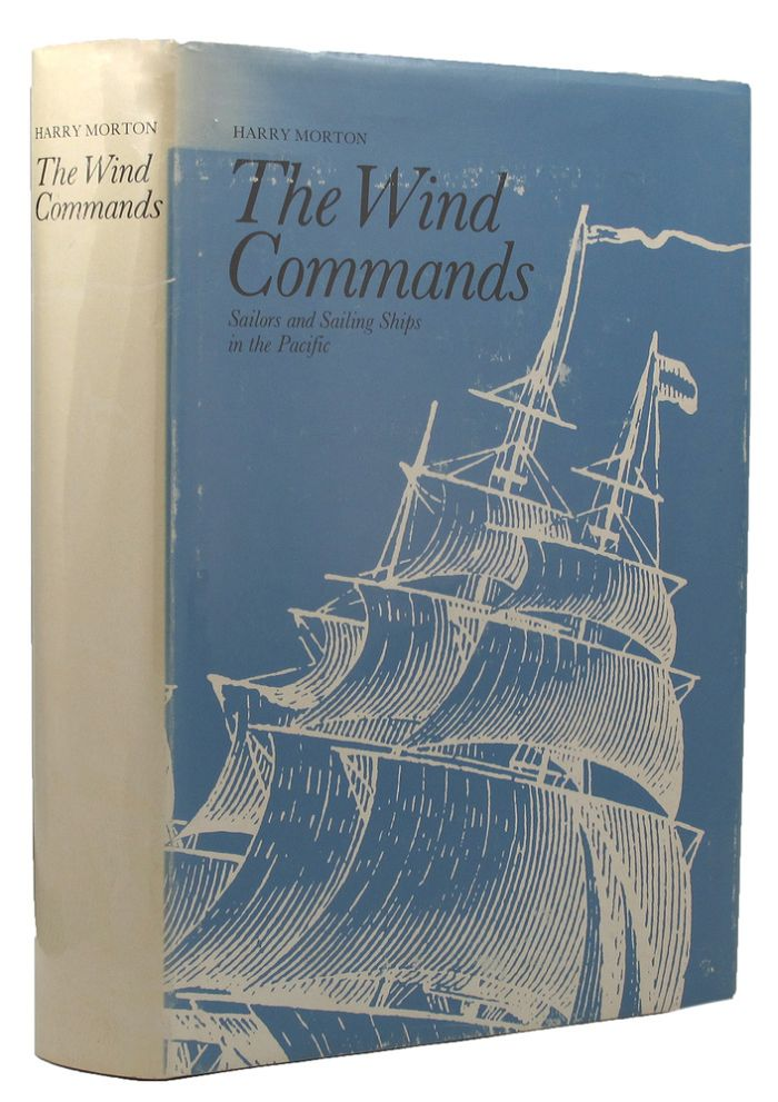 THE WIND COMMANDS:. Harry A. Morton.