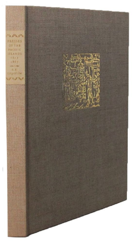 PRESSES OF THE PACIFIC ISLANDS 1817-1867. Richard E. Lingenfelter.