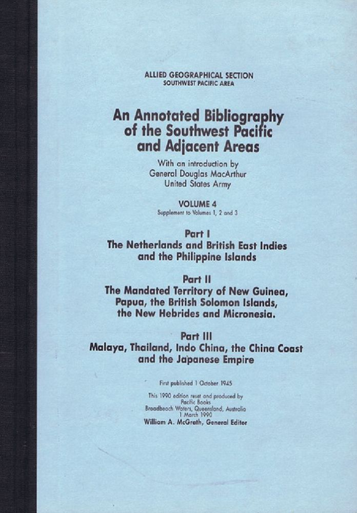 AN ANNOTATED BIBLIOGRAPHY OF THE SOUTHWEST PACIFIC AND ADJACENT AREAS. Allied Geographical Section Southwest Pacific Area.
