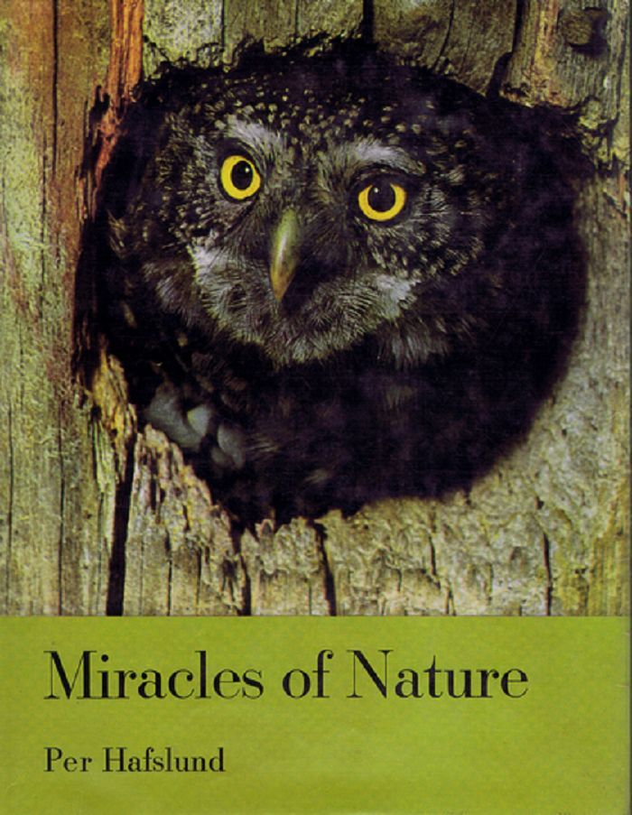 MIRACLES OF NATURE. Per Hafslund.