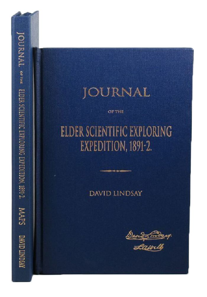 JOURNAL OF THE ELDER SCIENTIFIC EXPLORING EXPEDITION, 1891-2. D. Lindsay.