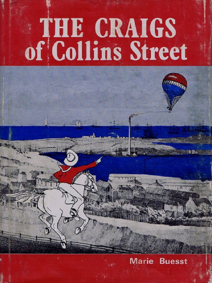 THE CRAIGS OF COLLINS STREET. Marie Buesst.