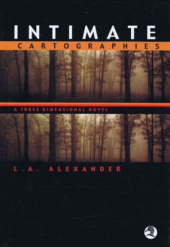 INTIMATE CARTOGRAPHIES. L. A. Alexander.