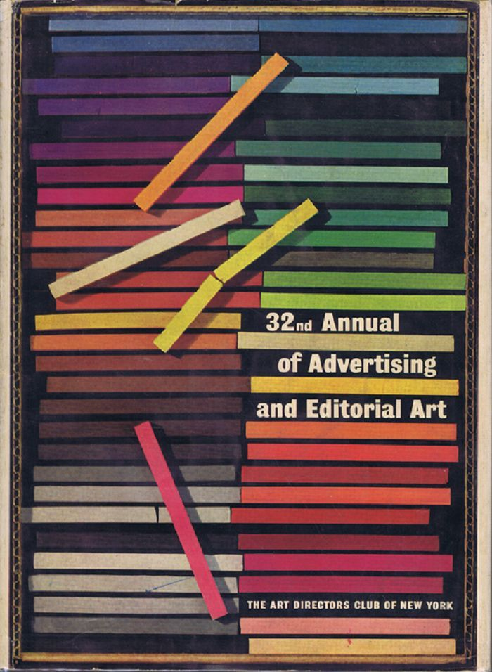 ANNUAL OF ADVERTISING AND EDITORIAL ART. The Art Directors Club of New York.