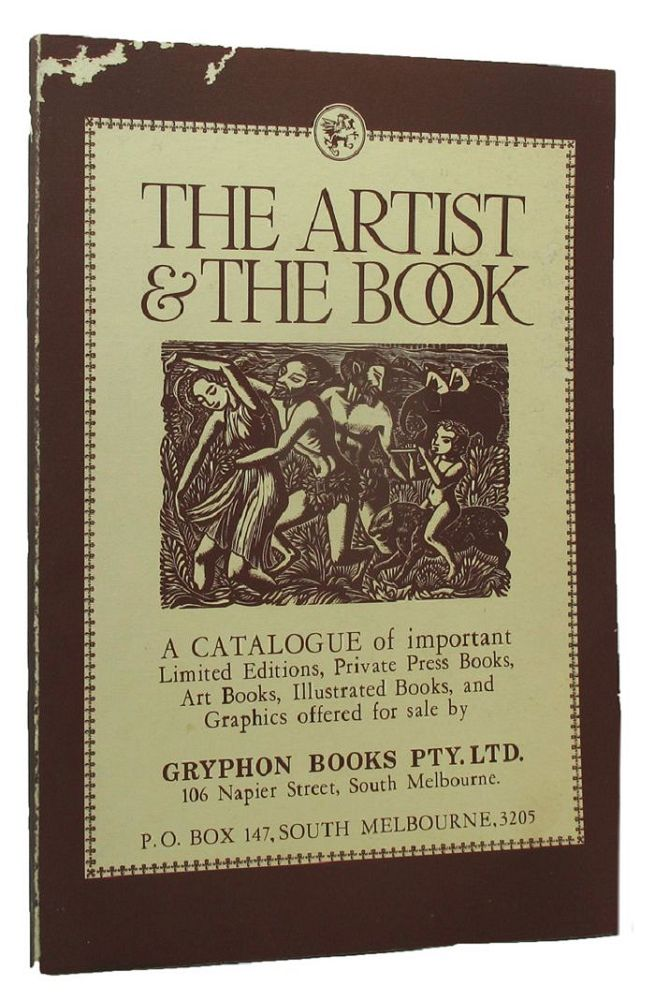 THE ARTIST & THE BOOK. Richard Griffin, Compiler.