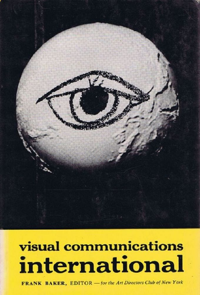 VISUAL COMMUNICATIONS: INTERNATIONAL. Frank Baker, Edward W. Morse.