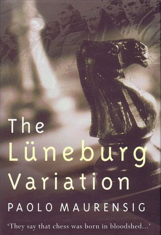 THE LUNEBURG VARIATION. Paolo Maurensig.
