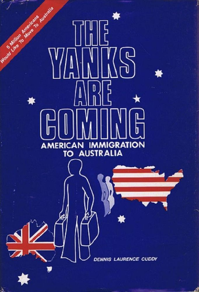 THE YANKS ARE COMING. Dennis Laurence Cuddy.