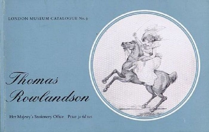 A CATALOGUE OF THE WATERCOLOUR DRAWINGS BY THOMAS ROWLANDSON IN THE LONDON MUSEUM. Thomas Rowlandson, John Hayes.