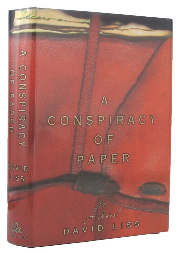 A CONSPIRACY OF PAPER. David Liss.