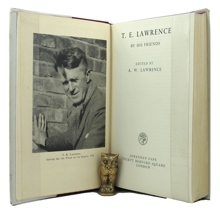 T. E. LAWRENCE BY HIS FRIENDS. T. E. Lawrence, A. W. Lawrence.