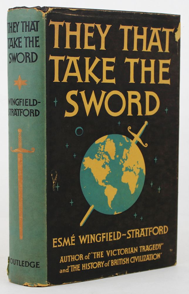 THEY THAT TAKE THE SWORD. Esme Wingfield-Stratford.