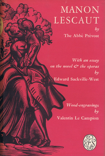 The history of the Chevalier Des Grieux and of MANON LESCAUT. Abbe Prevost.