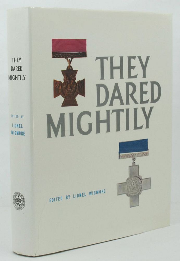 THEY DARED MIGHTILY. Lionel Wigmore, Bruce Harding.