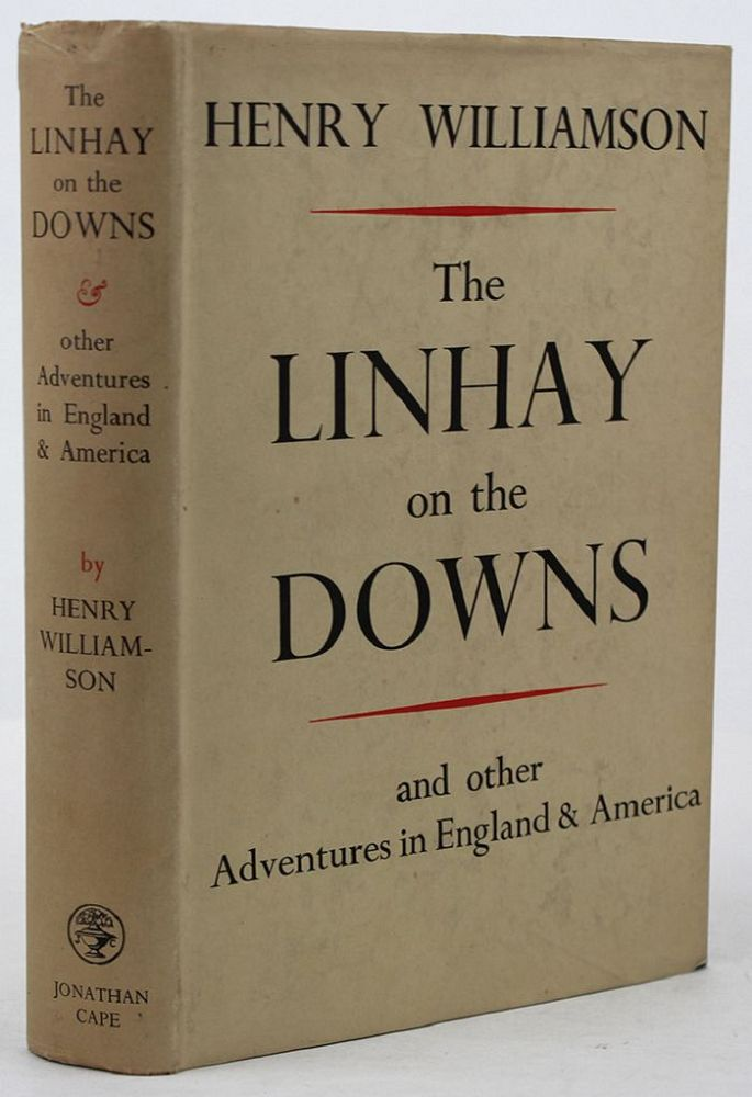 THE LINHAY ON THE DOWNS. Henry Williamson.