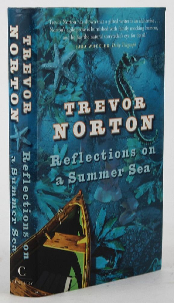 REFLECTIONS ON A SUMMER SEA. Trevor Norton.