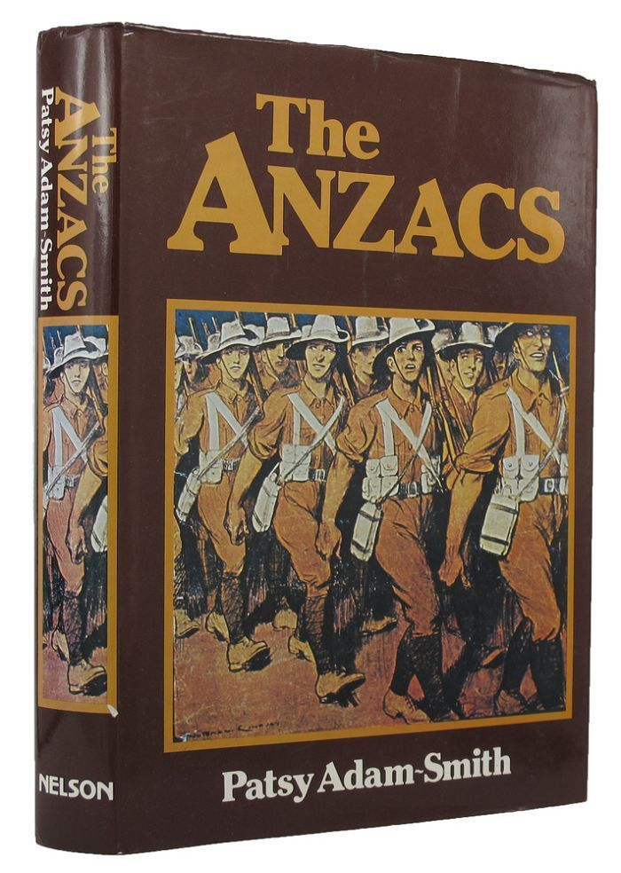 THE ANZACS. Patsy Adam-Smith.