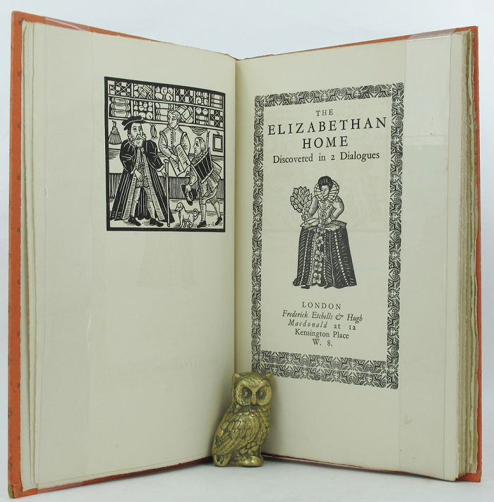 THE ELIZABETHAN HOME. Claudius Hollyband, Peter Erondell.