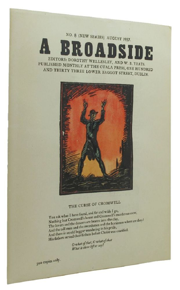 A BROADSIDE. No. 8 (NEW SERIES) AUGUST 1937. Dorothy Wellesley, William Butler Yeats.