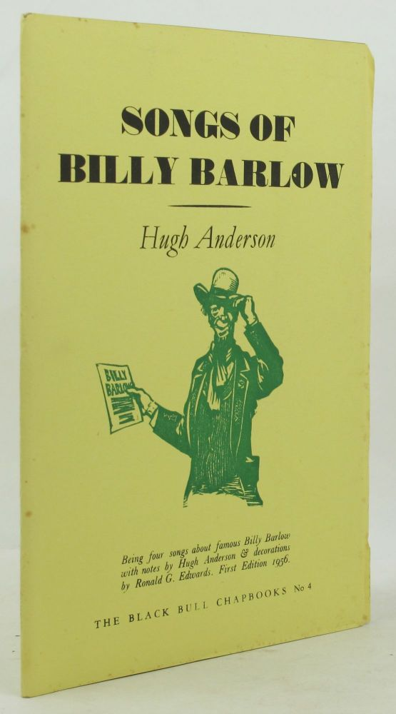 SONGS OF BILLY BARLOW. Hugh Anderson, Ronald G. Edwards.
