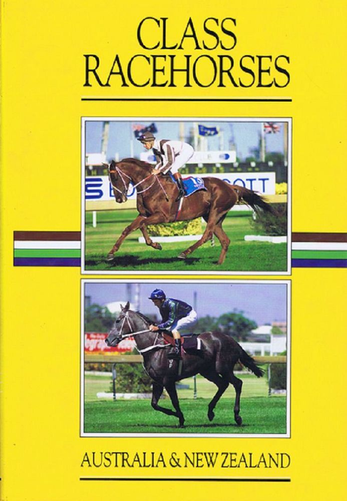 CLASS RACEHORSES OF AUSTRALIA & NEW ZEALAND 1985-86. Tony Arnold, Contributor.