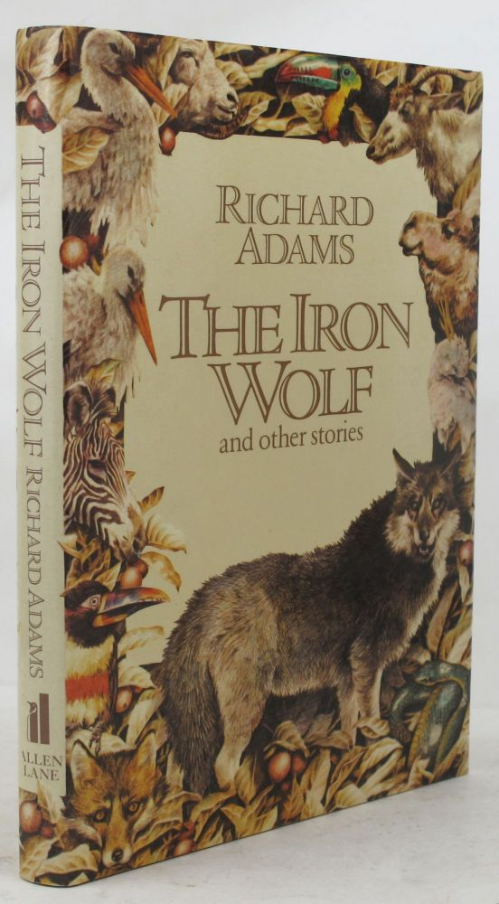 THE IRON WOLF AND OTHER STORIES. Richard Adams.